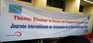 International Day to End Obstetric Fistula banner at St. Joseph Hospital in Kinshasa.