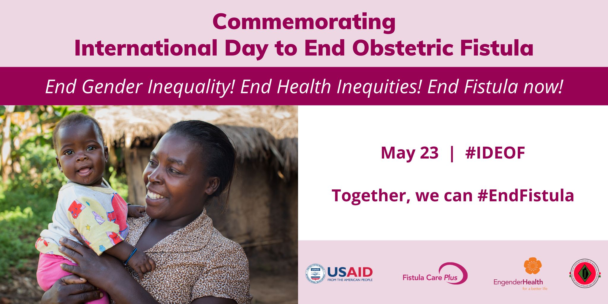 Commemorating International Day to End Obstetric Fistula (IDEOF)
